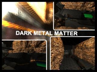 Dark Metal Matter