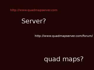 serverquadmaps